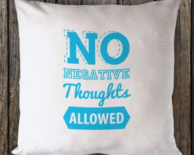 No Negative Thoughts Allowed – Cyan