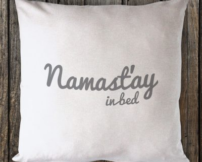 Namast'ay in Bed – Grey