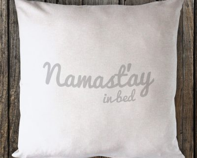 Namast'ay in Bed – Metallic Silver